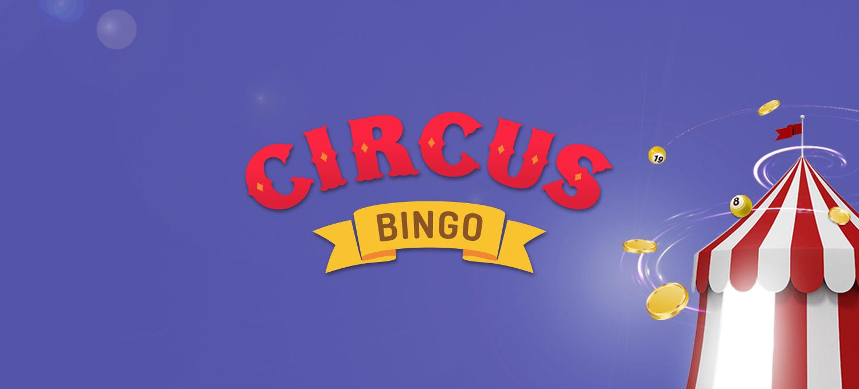 Circus Bingo Relaunches